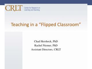 "Teaching in a ""Flipped Classroom"""
