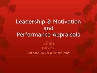 Leadership & Motivation and Performance Appraisals