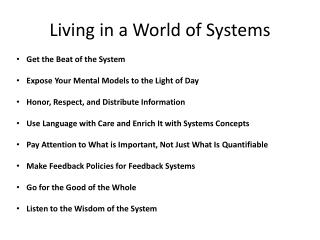 Living in a World of Systems