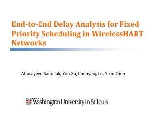 End-to-End Delay Analysis for Fixed Priority Scheduling in WirelessHART Networks