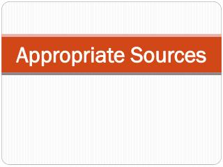 Appropriate Sources