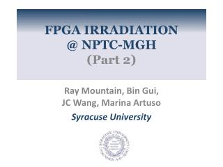 FPGA IRRADIATION  @ NPTC-MGH  (Part 2)