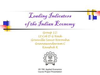 Leading Indicators  of the Indian Economy