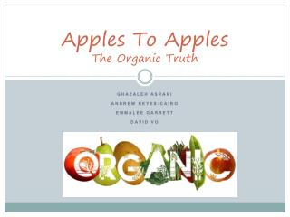 Apples To Apples The Organic Truth