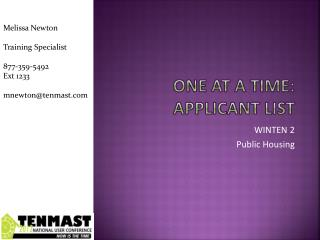 One at a time: applicant List