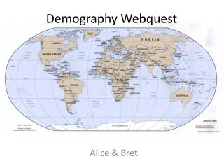 Demography  Webquest