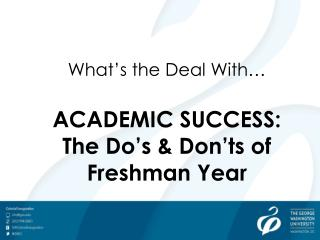 What's the Deal With… ACADEMIC  SUCCESS: The Do's & Don'ts of Freshman Year