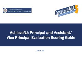 AchieveNJ : Principal and Assistant/ Vice Principal Evaluation Scoring Guide