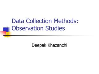 Data Collection Methods: Observation Studies