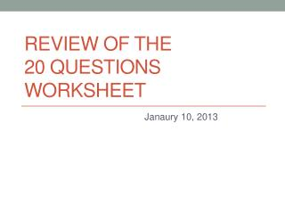 Review of the 20 Questions Worksheet