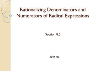 Rationalizing Denominators and Numerators of Radical Expressions