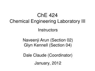 ChE 424 Chemical Engineering Laboratory III