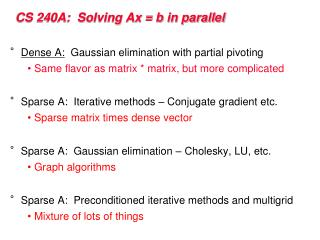 CS 240A:  Solving Ax = b in parallel