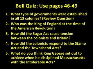 Bell Quiz: Use pages 46-49