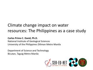 Climate change impact on water  resources: The  Philippines as a case  study