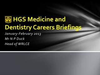 HGS Medicine and Dentistry Careers Briefings