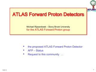 the proposed ATLAS Forward Proton Detector AFP – Status Request to this community  …