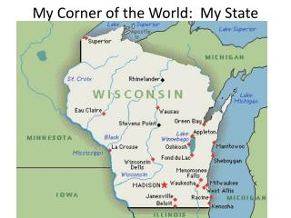 My Corner of the World:  My State