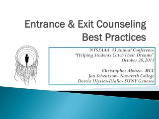 Entrance & Exit Counseling  Best Practices