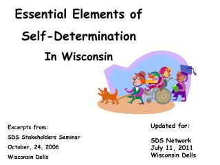Essential Elements of  Self-Determination In Wisconsin
