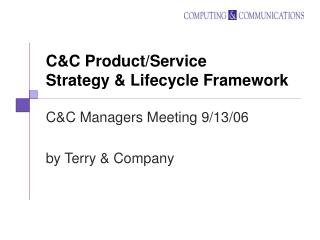 C&C Product/Service Strategy & Lifecycle Framework