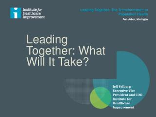 Leading Together: What Will It Take?