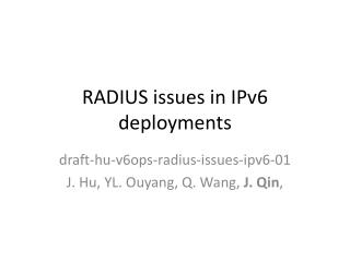 RADIUS issues in IPv6 deployments