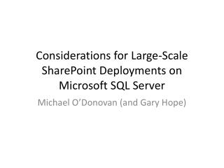 Considerations for Large-Scale SharePoint Deployments on Microsoft SQL Server