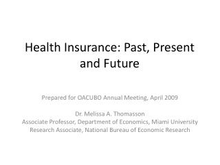 Health Insurance: Past, Present and Future