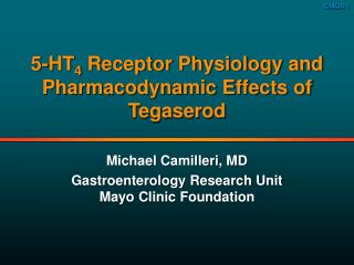 5-HT 4  Receptor Physiology and Pharmacodynamic Effects of Tegaserod