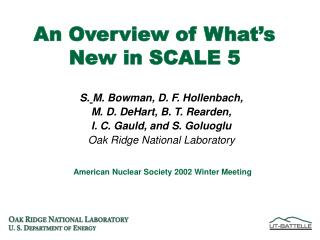 An Overview of What's New in SCALE 5