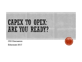 Capex to Opex : Are You Ready?
