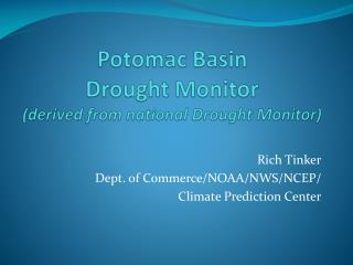 Potomac Basin Drought Monitor (derived from national Drought Monitor)