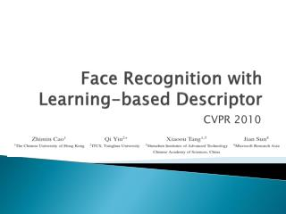 Face Recognition with Learning-based Descriptor
