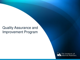 Internal and External Assessments   The IIA Standards