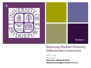 Honoring Student Diversity:   Differentiated Instruction