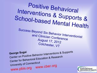 George Sugai Center  on  Positive Behavior Interventions & Supports