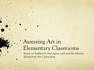Assessing  Art in  Elementary Classrooms