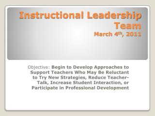 Instructional Leadership Team March 4 th , 2011