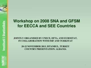 Workshop on 2008 SNA and GFSM for EECCA and SEE Countries