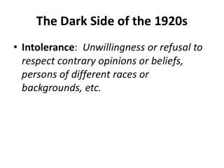 The Dark Side of the 1920s