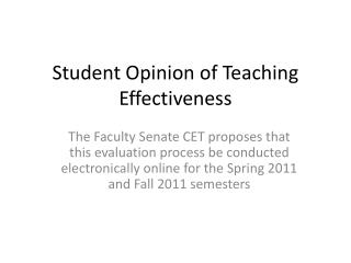 Student Opinion of Teaching Effectiveness