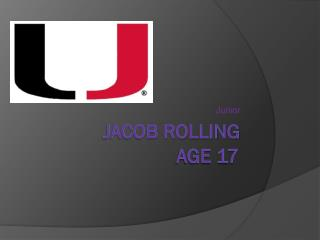 Jacob rolling age 17