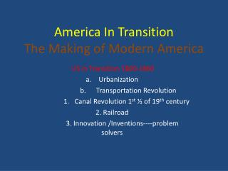 America In Transition The Making of Modern America