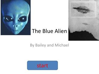 The Blue Alien