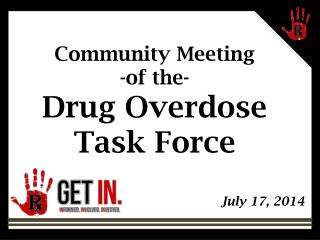 Community Meeting -of the- Drug Overdose Task Force
