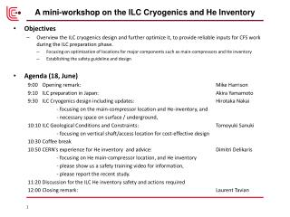 A mini-workshop on the ILC Cryogenics and He Inventory