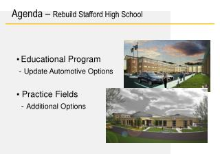 ▪	Educational Program -  Update Automotive Options ▪ Practice Fields  -  Additional Options
