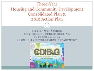 Three-Year  Housing and Community Development Consolidated Plan &  2010 Action Plan