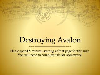 Destroying Avalon